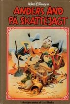 Anders And på skattejagt by Carl Barks