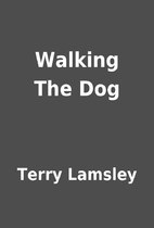 Walking The Dog by Terry Lamsley