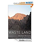 Waste Land by Michael McClung