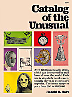 Catalog of the unusual by Harold H. Hart
