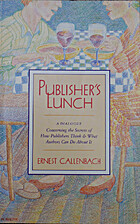 Publisher's Lunch: A Dialogue Concerning the…