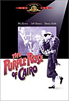 The Purple Rose of Cairo [1984 film] by…