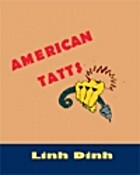 american tatts by Linh Dinh