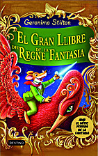 El Gran llibre del Regne de la Fantasia by…