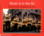 Music Is in the Air (Beginning literacy) by…