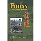 Fujian: A Coastal Province in Transition and…