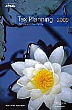 Tax Planning for You and Your Family 2009 by…