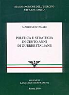 Politica e strategia in cento anni di guerre…