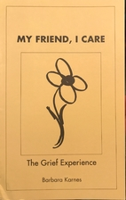 My friend, I care: The grief experience by…