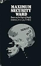 Maximum security ward, 1964-1970 by Ramon…
