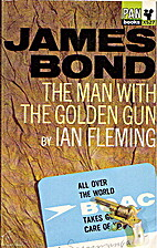 The Man with the Golden Gun (James Bond) by…