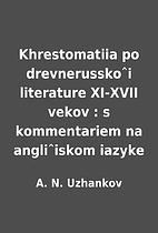 Khrestomatiia po drevnerusskoˆi…