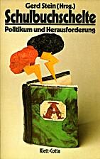 Schulbuch-Schelte als Politikum und…