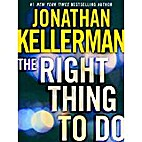 The Right Thing to Do by Jonathan Kellerman