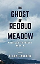 The Ghost of Redbud Meadow: A Dog Lady…