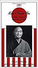 Now I Know You : A Tribute to Taizan Maezumi…