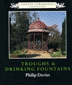 Troughs & drinking fountains by Philip…