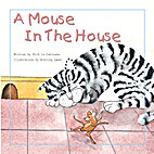 A Mouse in the House by Michele Dufresne