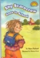The Shy Scarecrow Goes to School by Mary…