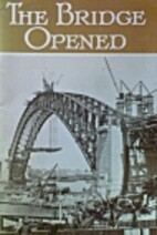 The Bridge opened : official opening, 19th…