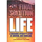 The Final Solution is Life: A Chassidic…