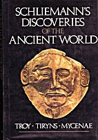 Schliemann's Discoveries of the Ancient…