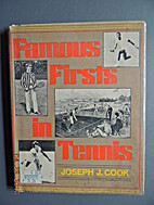 Famous firsts in tennis by Joseph J. Cook