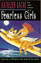 Fearless Girls: heroines in folktales from…