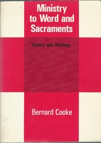 Ministry to Word and Sacraments: History and…
