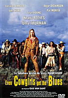 Even Cowgirls Get the Blues by Gus Van Sant
