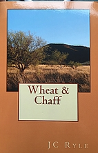 Wheat or Chaff by J. C. Ryle