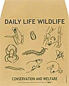 Wildlife Welfare in Daily Life by Sally…