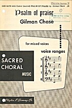 Psalm of Praise by Gilman Chase