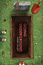 Going Underground by Susan Vaught