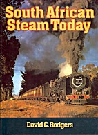 South African steam today by D P Rodgers