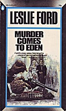 Murder Comes to Eden by Leslie Ford