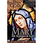 Mary The Mother of God by Ignatius Press