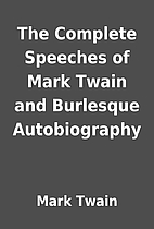 The Complete Speeches of Mark Twain and…
