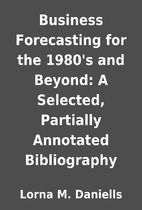 Business Forecasting for the 1980's and…