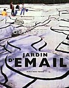 Jean Dubuffet: jardin d'email by Jean and R.…