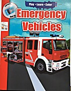 Play, Learn, Color: Emergency Vehicles
