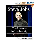 Steve Jobs: Ten Lessons in Leadership by…