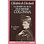 La double vie de la duchesse Colonna : La…