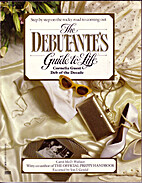 The Debutante's Guide to Life by Cornelia…