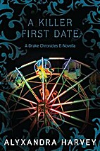 A Killer First Date by Alyxandra Harvey