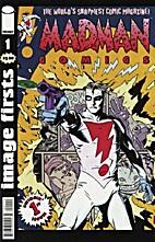 Madman Comics, No. 1: Crash Course for the…