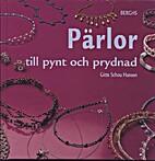 Pärlor till pynt och prydnad by Gitte…