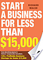 Start a Business for Less Than $15,000 by…