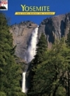 Yosemite: The Story Behind the Scenery by…