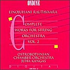Complete Works for String Orchestra Vol.2 by…